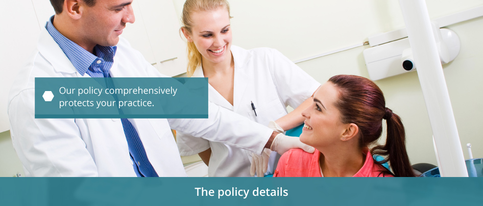 dental practice insurance policy features